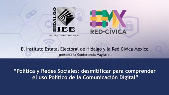 POLÍTICA Y REDES SOCIALES: DESMITIFICAR PARA COMPRENDER